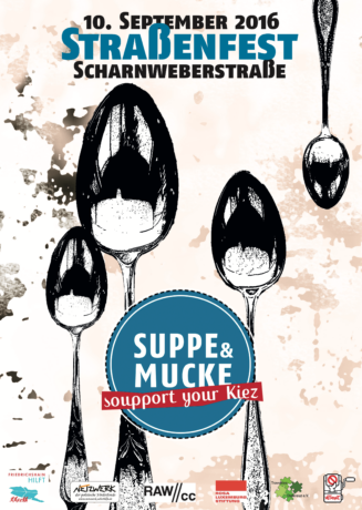 Suppe&Mucke 2016 Scharnweberstraße Plakat Löffel-Stempel